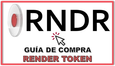 Cómo y Dónde Comprar RENDER TOKEN (RNDR) RENDERTOKEN COIN