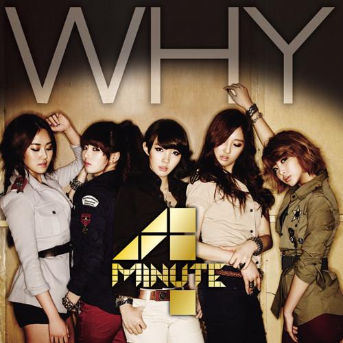 4minute - WHY [FLAC   MP3 320 / CD]