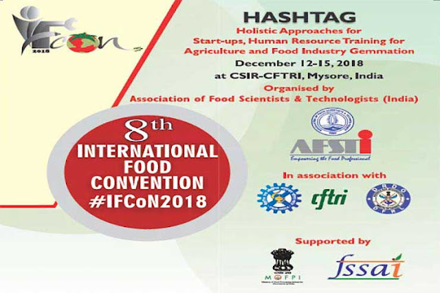 International Food Convention 2018,IFCON-2018,IFCON 2018 Mysuru