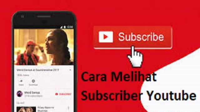 Cara Melihat Subscriber Youtube