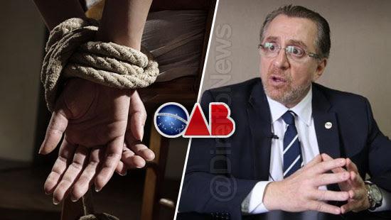 oab elogia policial sequestro advogada direito