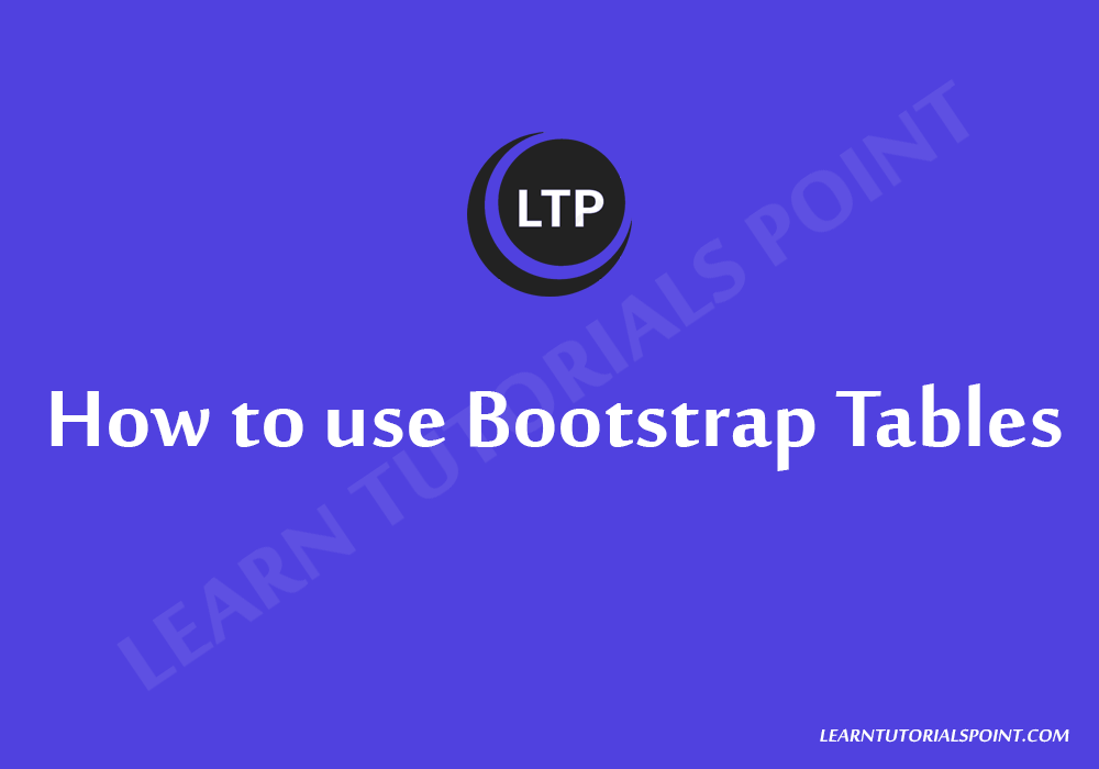 How to use Bootstrap Tables