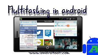 Multitasking in android  Andro Root