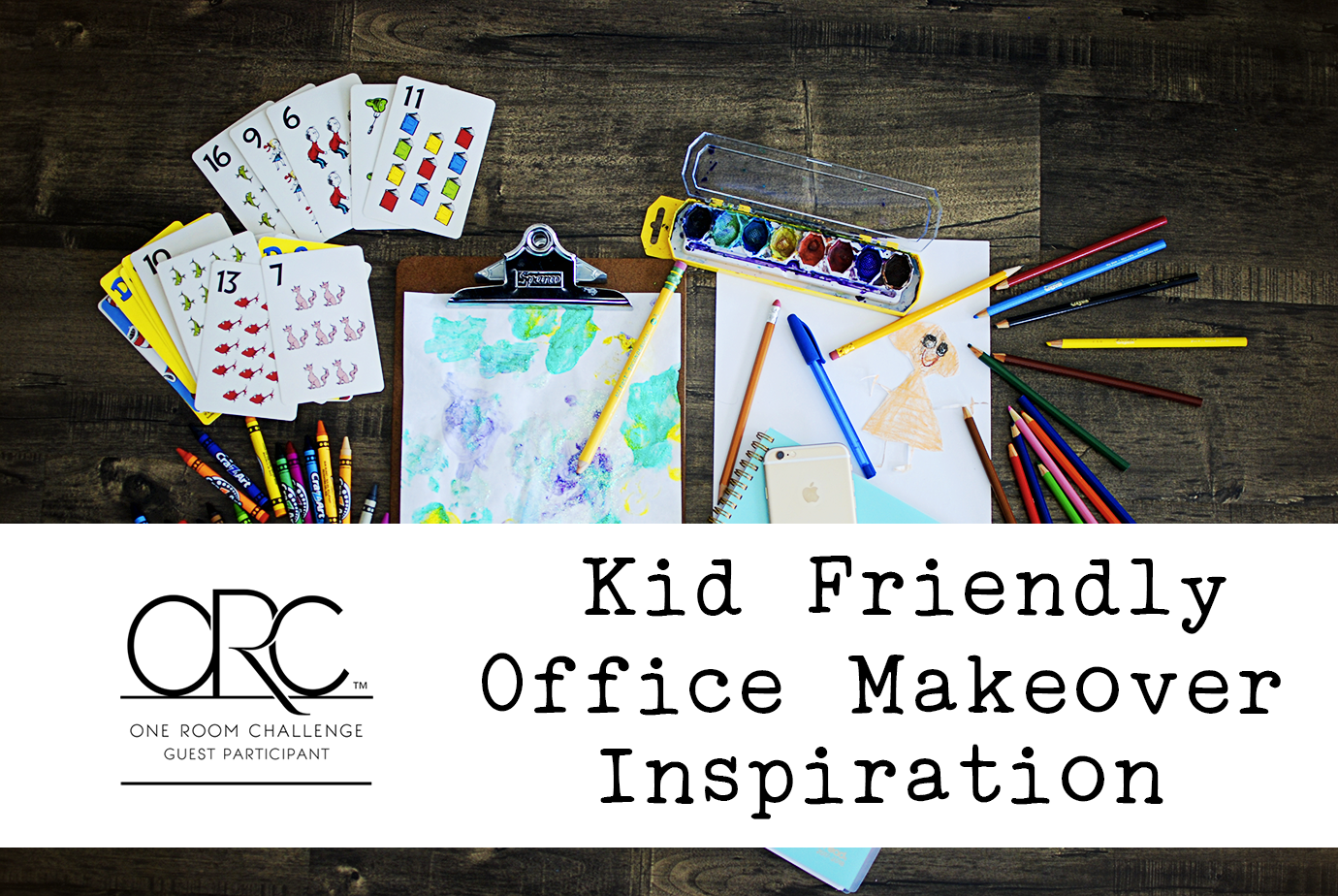 One Room Challenge Kid Friendly Office Makeover Inspiration - Crayons Planner Phone Watercolor Paints Flatlay