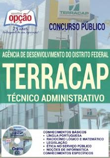 http://www.apostilasopcao.com.br/apostilas/2068/3975/concurso-terracap-2017/tecnico-administrativo.php?afiliado=5439