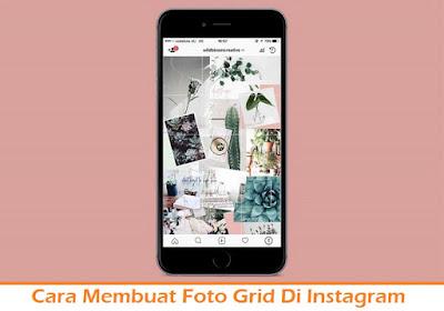 Cara Membuat Foto Grid Di Instagram (Termudah.com)