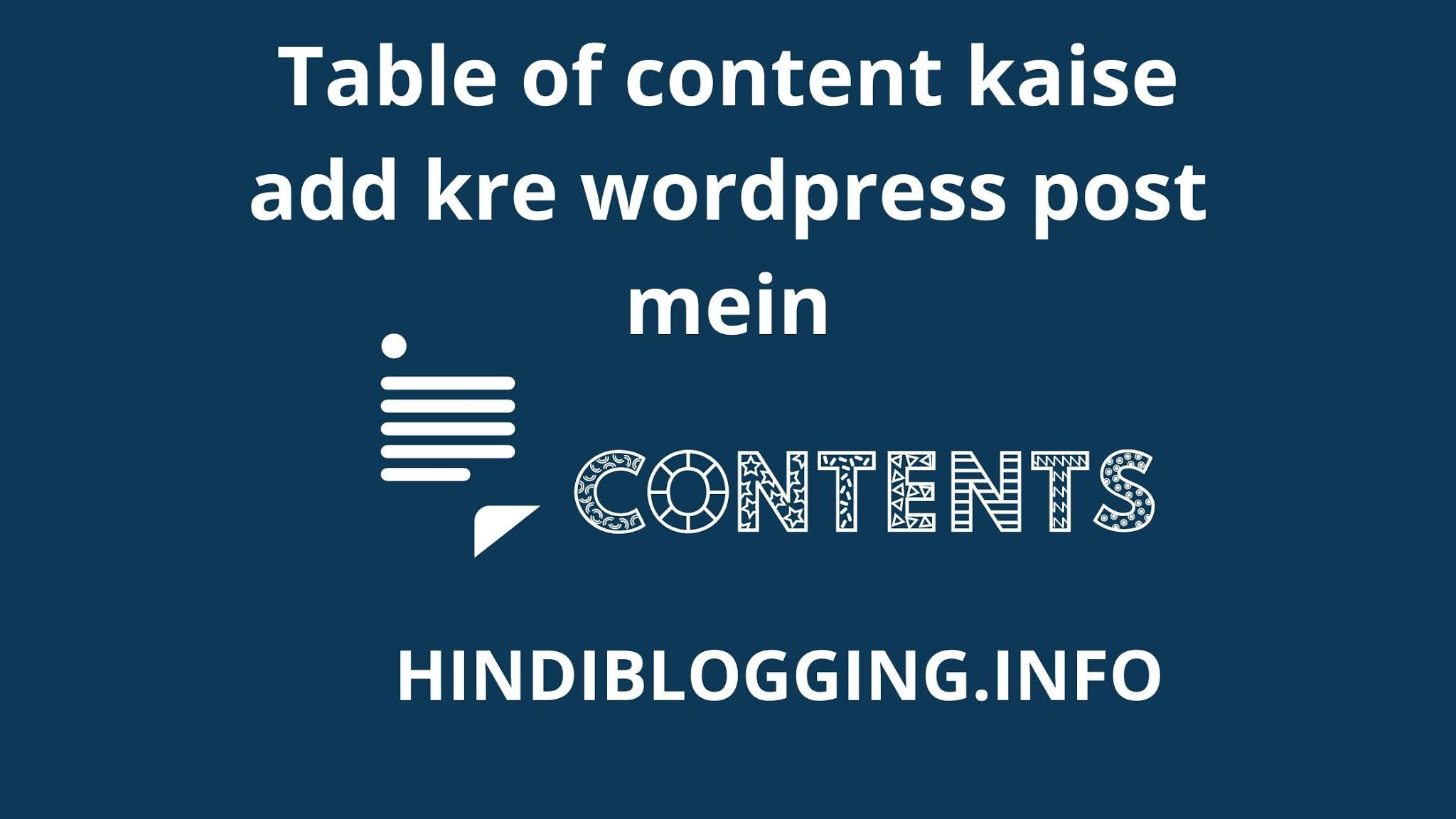 Table of content kaise add kre wordpress post mein