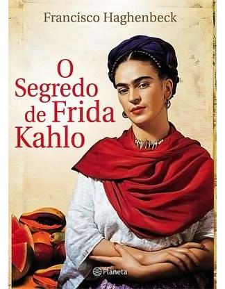 Livro O segredo de Frida Kahlo