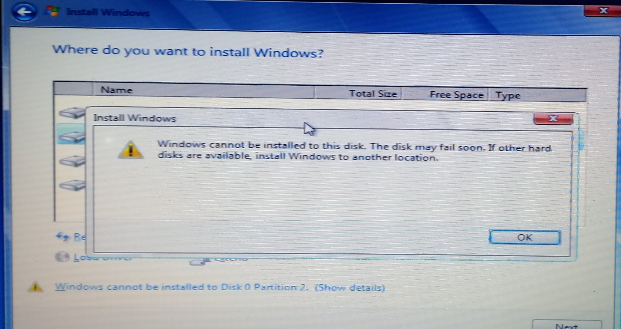 Windows cannot be installed to this disk. The disk may fail soon. If other hard disk are available, install Windows to another location.