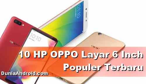 Daftar HP OPPO Layar 6 inch Terbaru 2020