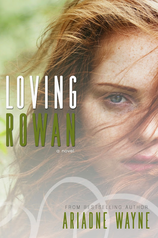 Cover Reveal: Loving Rowan by Ariadne Wayne