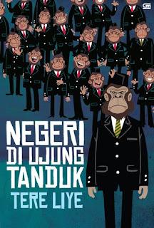 Review Novel Negeri Di Ujung Tanduk Tere Liye