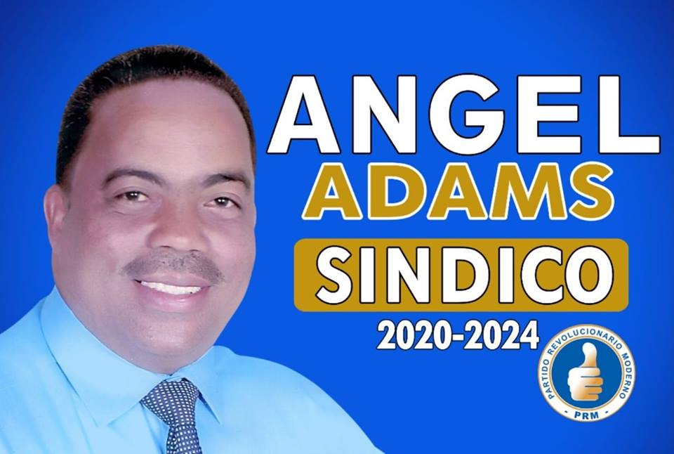ANGEL ADAMS, SINDICO PRM, SANTA CRUZ DE BARAHONA 2020-2024