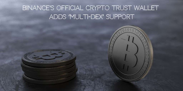 Binance's official Crypto Trust Wallet adds 'Multi-DEX' support