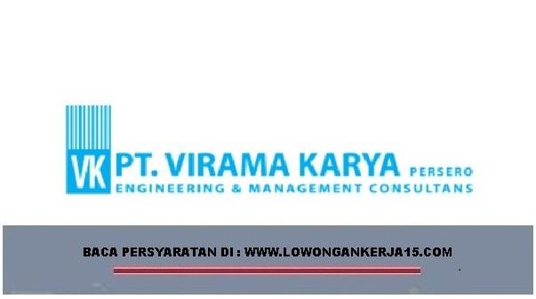 Lowongan Kerja   BUMN PT Virama Karya (Persero) Besar Besaran [Dibutuhkan 300 Orang]  Oktober 2018