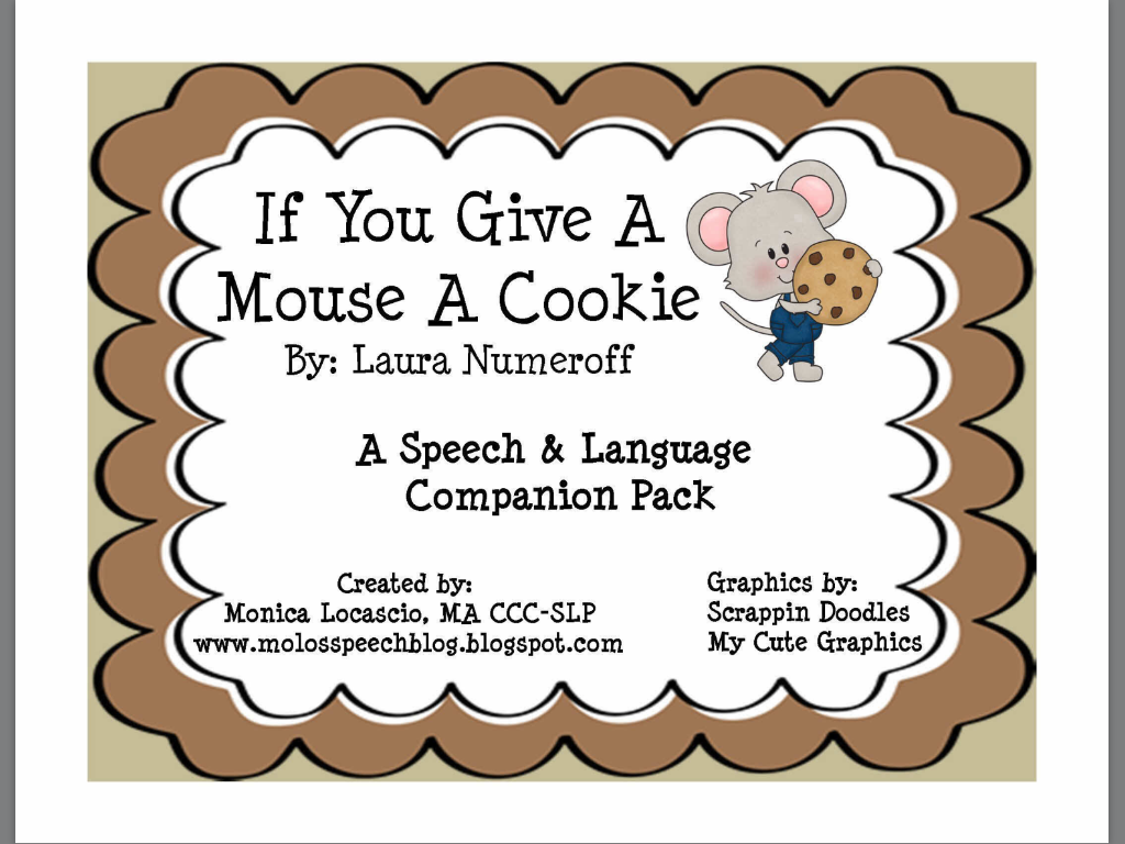 Getting Speechie With A Good Book If You Give A Mouse A Cookie