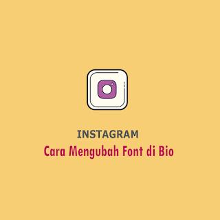Cara Mengubah Font di Bio Instagram