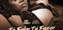 Cef Tanzy feat. Anna Joyce - Tá Falar Tá Fazer 2021