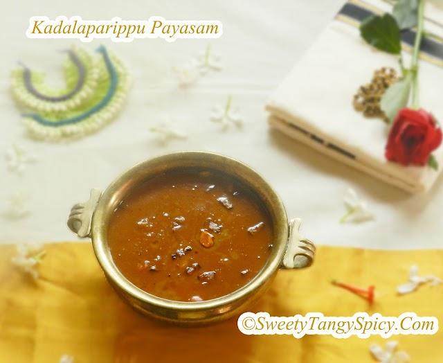 Kadalaparippu Payasam/ Kadalaparippu Pradhaman -Split Chick Peas In Jaggery