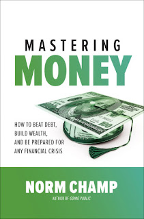 Mastering Money: How to Beat Debt, Build Wealth, and Be Prepared for Any Financial Crisis