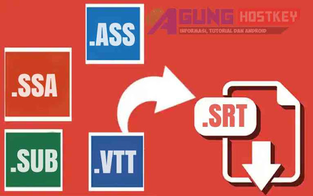 Cara Mengubah Format File Subtitle Menjadi SRT Di Android dan PC