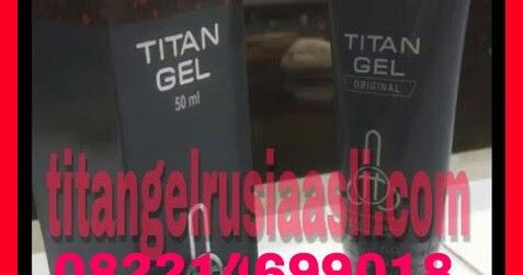 ciri ciri titan gel asli dan palsu ketahui cara membedakan nya