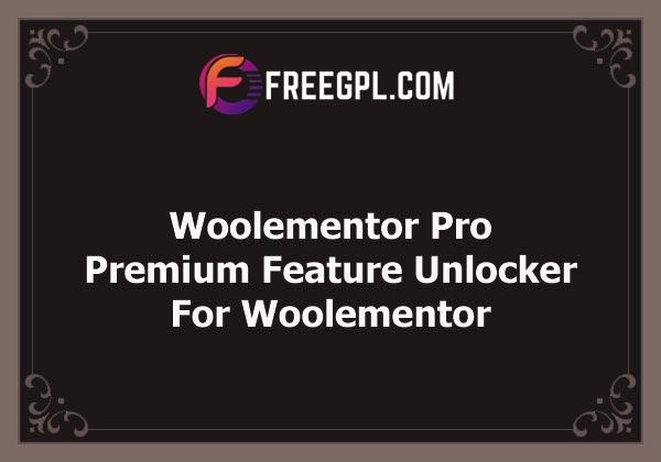 Woolementor Pro WordPress Plugin Nulled Download Free
