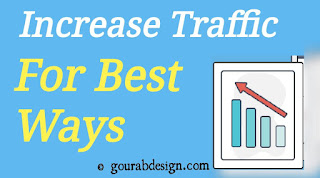 Top Ways To Quickly Increase Blog Traffic