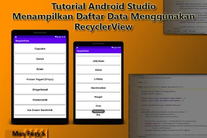 Menampilkan Daftar Data Menggunakan RecyclerView - Tutorial Android Studio