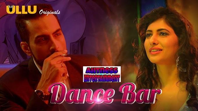 Dance Bar (2019) - Ullu Original Web Series s01 Complete