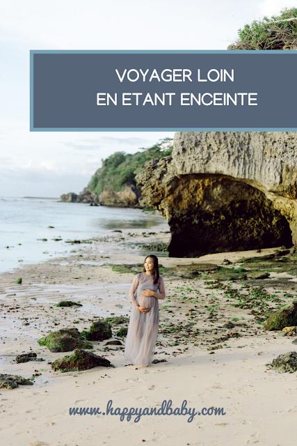 conseils pour voyager loin pendant la grossesse
