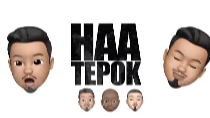 Lirik Lagu HAA TEPOK - MeerFly ft. MK K-Clique & Kidd Santhe