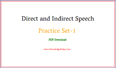 Direct and Indirect Speech Practice Set-1 | PDF Download |