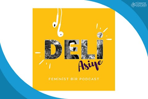 Deli Asiye Podcast