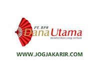 Loker Prambanan Account Officer dan Driver di BPR Dana Utama