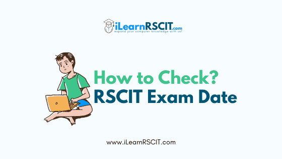 How to check RSCIT Exam Date 2021
