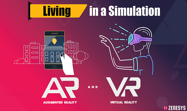 Living in a Simulation - Augmented and Virtual Reality