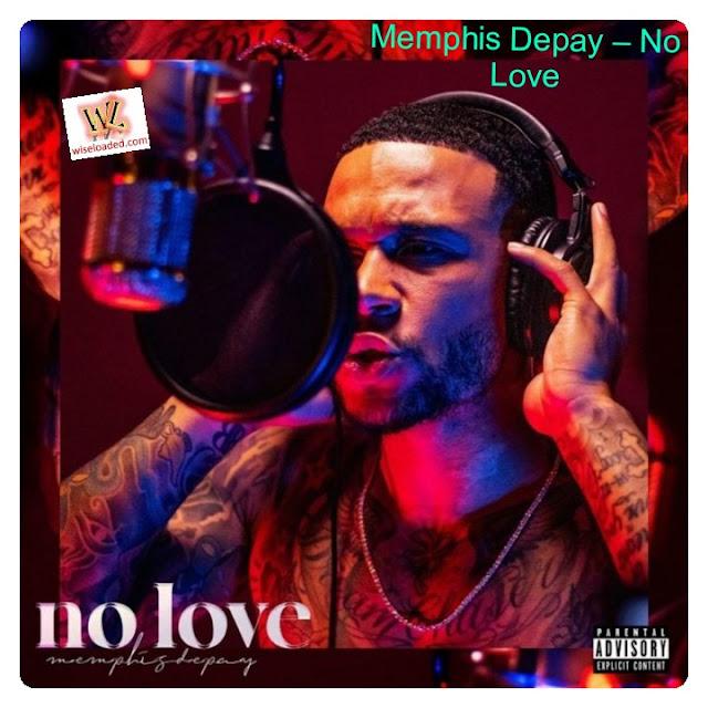 MEMPHIS DEPAY - (BARCELONA) NO LOVE [DOWNLOAD/BAIXAR MÚSICA + VÍDEO] 2021