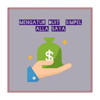 Cara mengatur duit simpel
