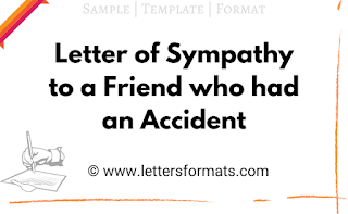 write a letter of sympathy to your friend who met with an accident