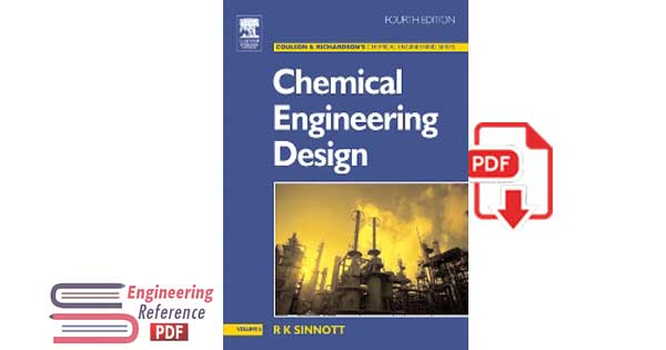 Coulson & Richardson's Chemical Engineering: Volume 6: Chemical Engineering Design Fourth Edition