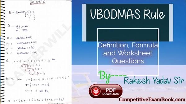 BODMAS Rule - Definition, Formula and Worksheet Questions By Rakesh Yadav Sir
