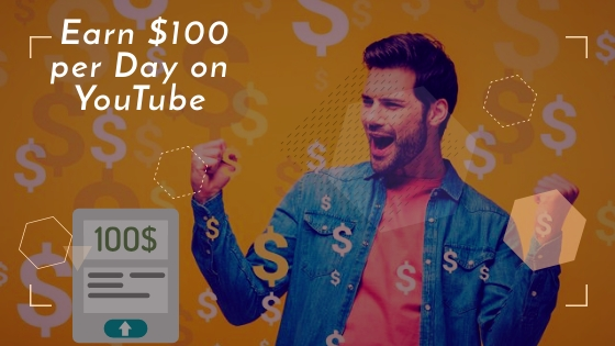 EARN $100 PER DAY ON YOUTUBE WITH A SMALL CHANNEL 2020