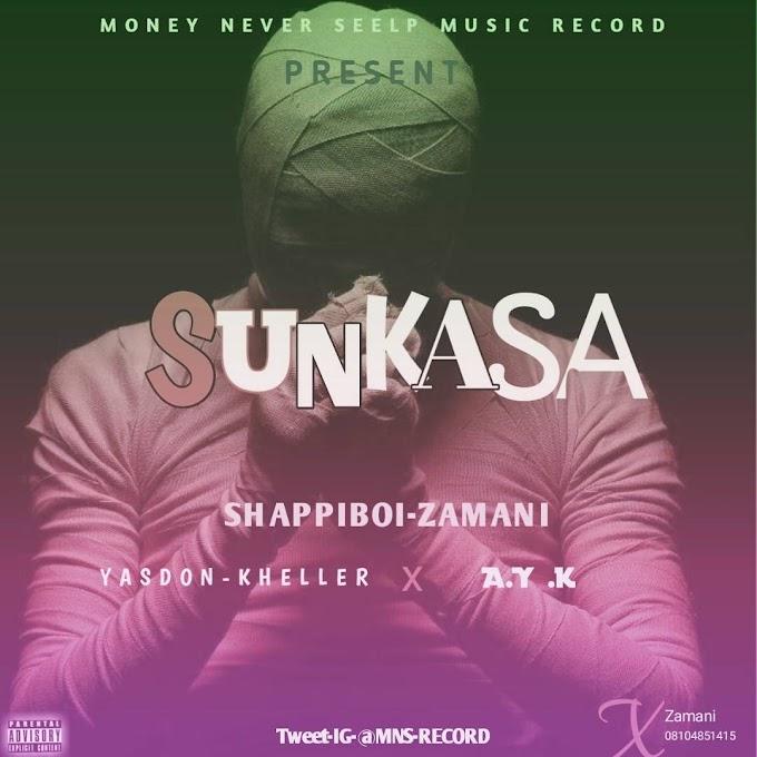 Sunkasa music| Yasdon khaleller X  A. Y .k