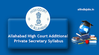Allahabad High Court Additional Private Secretary Syllabus