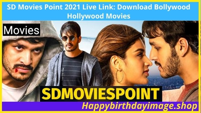 Latest Movies Leaked by SD Movies Point 2021