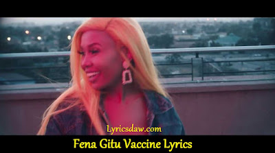 Fena Gitu Vaccine Lyrics
