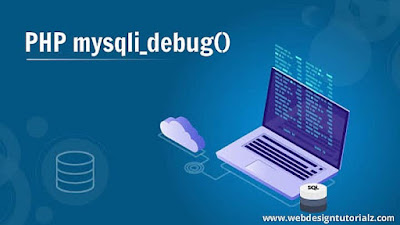 PHP mysqli_debug() Function