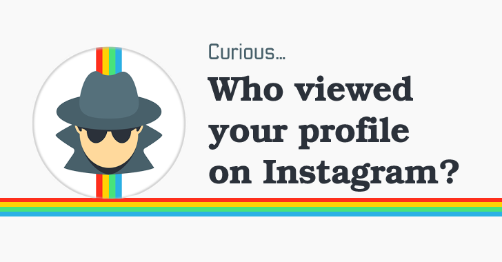 Who Viewed Your Profile on Instagram? Obviously, Hackers!