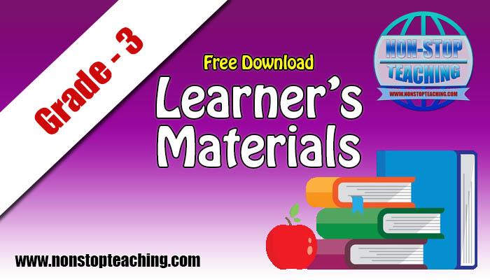 Grade 3 Learner's Materials